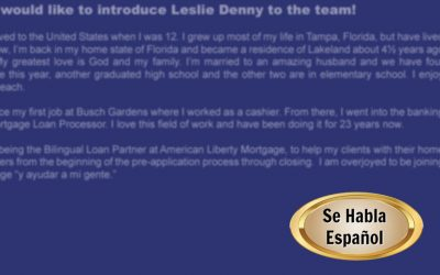 American Liberty Mortgage would like to introduce Leslie Denny to the team!